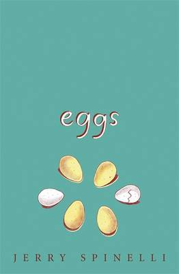 Eggs by Jerry Spinelli image