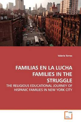 Familias En La Lucha Families in the Struggle by Valerie Torres