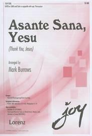 Asante Sana, Yesu (Thank You, Jesus) by Mark Burrows