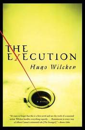 The Execution by Hugo Wilcken