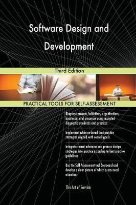 Software Design and Development Third Edition by Gerardus Blokdyk