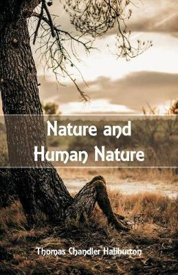 Nature and Human Nature by Thomas Chandler Haliburton image