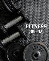 Fitness Journal by Roger H Wells