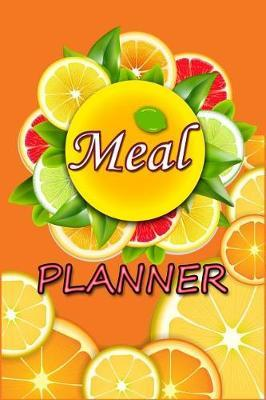 Meal Planner by C2c Publishing