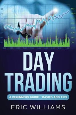 Day Trading by Eric Williams