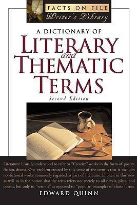 A Dictionary of Literary and Thematic Terms by Edward Quinn image