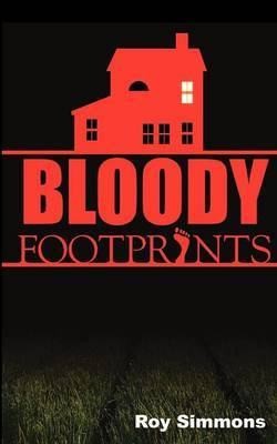 Bloody Footprints by Roy Simmons