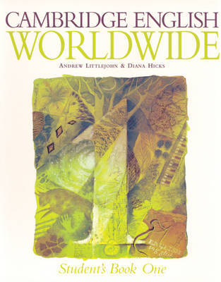 Cambridge English Worldwide Student's book 1 by Andrew Littlejohn