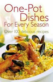 One-Pot Dishes For Every Season by Norma Miller image