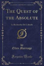 The Quest of the Absolute by Ellen Marriage