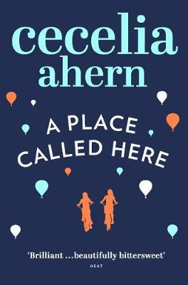 A Place Called Here by Cecelia Ahern image