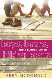 Boys, Bears, and a Serious Pair of Hiking Boots by Abby McDonald image