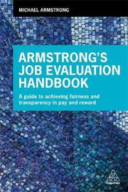 Armstrong's Job Evaluation Handbook by Michael Armstrong