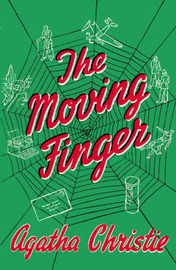 The Moving Finger (facsimile edition) by Agatha Christie