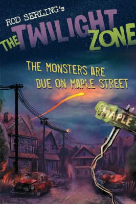 The Monsters are Due on Maple Street by Mark Kneece image