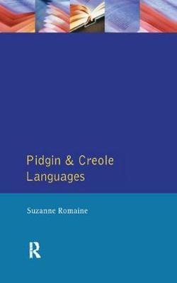 Pidgin and Creole Languages by Suzanne Romaine image
