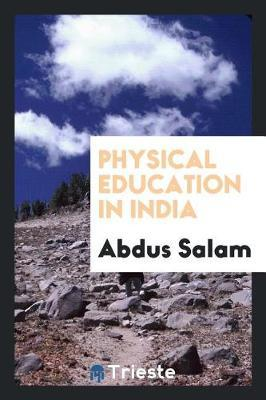 Physical Education in India by Abdus Salam