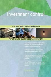 Investment Control a Clear and Concise Reference by Gerardus Blokdyk