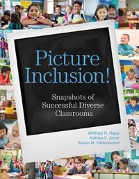 Picture Inclusion! by Whitney H Rapp