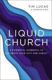 Liquid Church by Tim Lucas