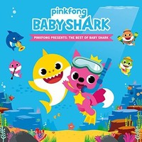 Pinkfong Presents: The Best Of Baby Shark by Pinkfong
