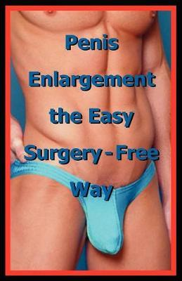 Penis Enlargement the Easy Surgery-Free Way image