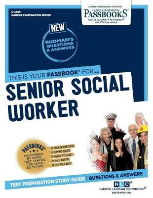 Senior Social Worker by National Learning Corporation