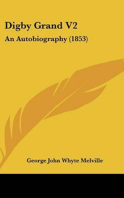 Digby Grand V2: An Autobiography (1853) by George John Whyte Melville image