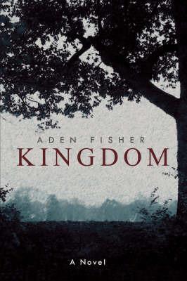Kingdom by Aden Fisher