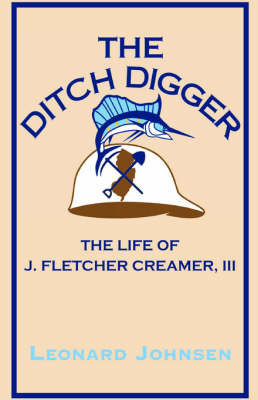 The Ditch Digger by Leonard Johnsen