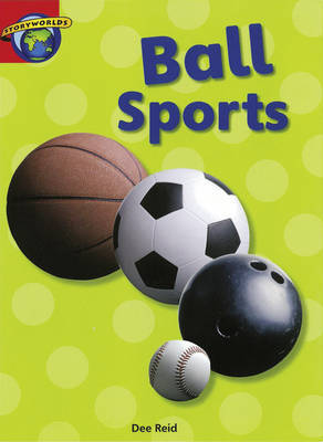 Fact World Stage 1: Ball Sports by Dee Reid