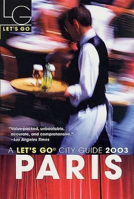 Let's Go Paris 2003 by Let's Go Inc