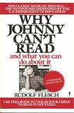 Why Johnny Can't Read by Rudolf Flesch