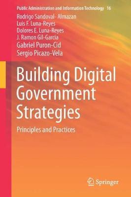Building Digital Government Strategies by Rodrigo Sandoval-Almazan