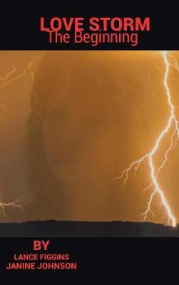 Love Storm by Lance Figgins