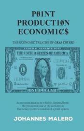 Point Production Economics by Johannes Malero