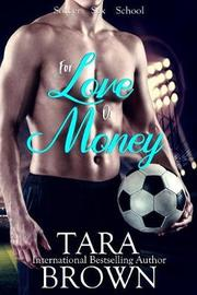 For Love or Money by Tara Brown