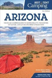 Best Tent Camping: Arizona by Kirstin Olmon Phillips