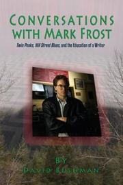 Conversations With Mark Frost by David Bushman