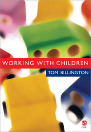 Working with Children by Tom Billington image