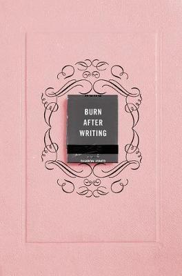 Burn After Writing (Pink) by Sharon Jones
