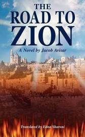 The Road to Zion by Jacob Avisar image