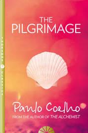 The Pilgrimage by Paulo Coelho