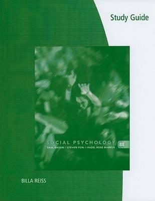 Study Guide for Kassin/Fein/Markus' Social Psychology by Hazel Rose Markus