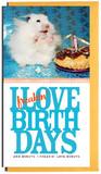 OplusD - I Love Birthdays Card