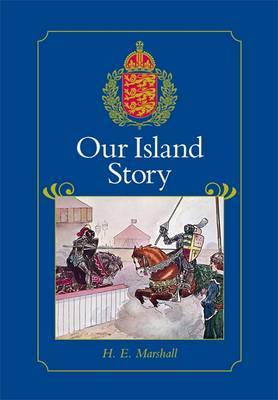 Our Island Story by H.E. Marshall image