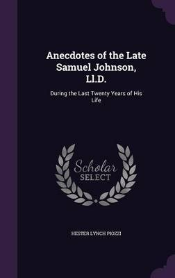 Anecdotes of the Late Samuel Johnson, LL.D. by Hester Lynch Piozzi image