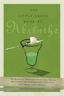 The Little Green Book of Absinthe by Paul Owens image