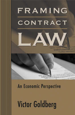 Framing Contract Law by Victor Goldberg