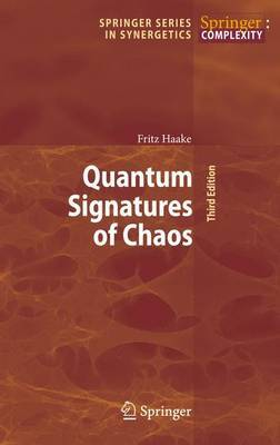 Quantum Signatures of Chaos by Fritz Haake